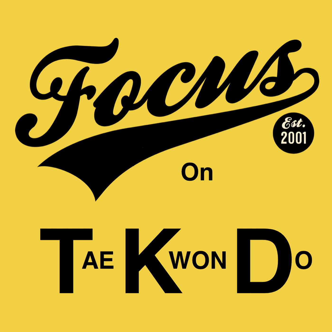 Focus on Taekwondo Podcast